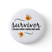 Survivor - Kidney cancer Pinback Button
