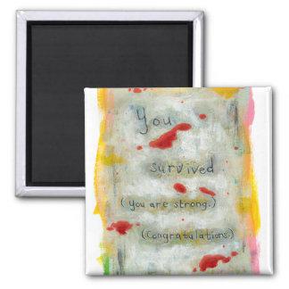 Survivor recovery healing hope art trauma illness 2 inch square magnet