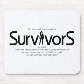 SurvivorS of 21 days in May Mouse Pad