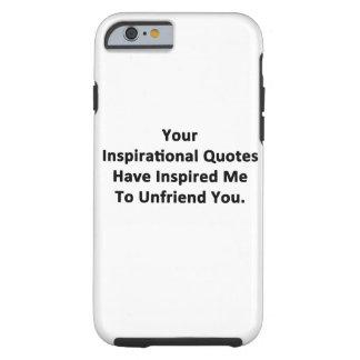 Sus citas inspiradas funda de iPhone 6 tough