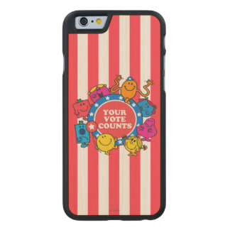 ¡Sus cuentas del voto! Funda De iPhone 6 Carved® Slim De Arce