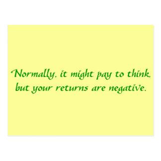 Sus devoluciones del pensamiento son negativas postales
