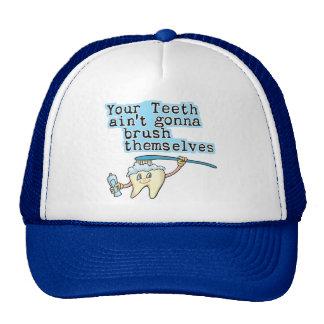 Sus dientes Aint que va a cepillarse Gorras De Camionero