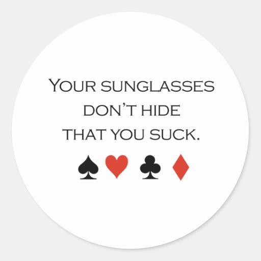 Sus gafas de sol no ocultan que usted chupa la etiquetas redondas