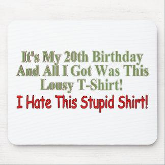 Sus mis vigésimos regalos de cumpleaños alfombrillas de ratón