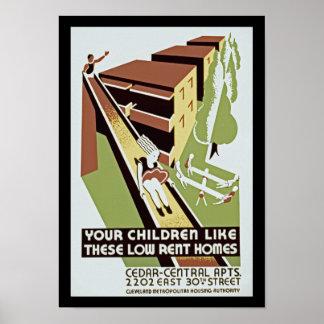 Sus niños tienen gusto de estos hogares de poster