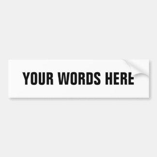 Sus propias palabras modificadas para requisitos p pegatina para auto