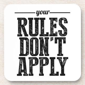 Sus reglas no se aplican posavasos de bebidas