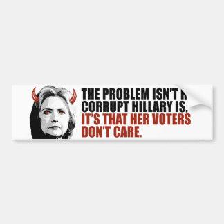 Sus votantes no cuidan - Hillary diabólica - - Pegatina Para Auto
