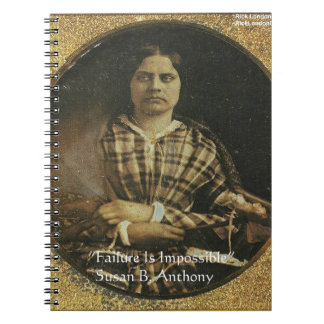 Susan B Anthony Wisdom Quote Gifts & Cards Notebook