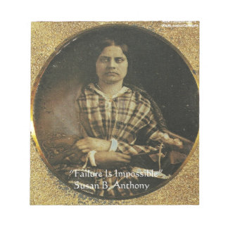 Susan B Anthony Wisdom Quote Gifts & Cards Notepad