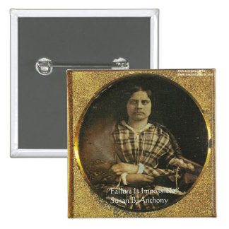 Susan B Anthony Wisdom Quote Gifts & Cards Pinback Button