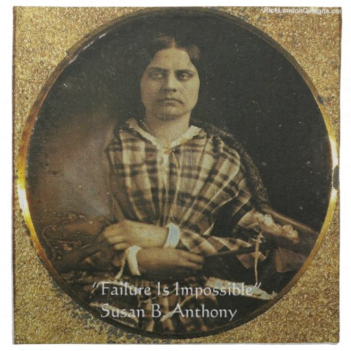 Susan B Anthony Wisdom Quote Gifts & Cards Printed Napkins