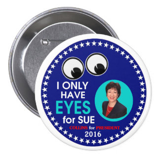 Susan Collins for President 2016 Pinback Button