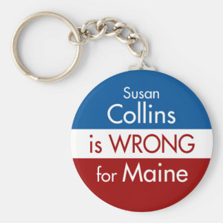 Susan Collins is Wrong for Maine Basic Round Button Keychain
