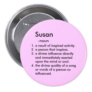 Susan Inspires Pinback Button