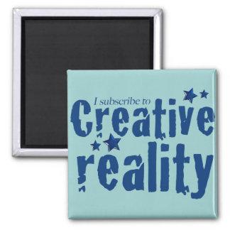 Suscribo a la realidad creativa imán para frigorífico