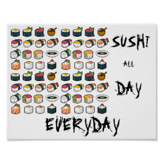 Sushi All Day Everyday Poster