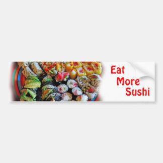 Sushi                             ... bumper sticker