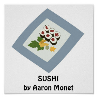 sushi copy, SUSHIby Aaron Monet Print
