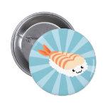 Sushi de Kawaii con las caras Pin Redondo De 2 Pulgadas