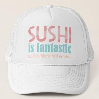 Sushi is fantastic! trucker hat