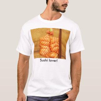 Sushi lover! T-Shirt