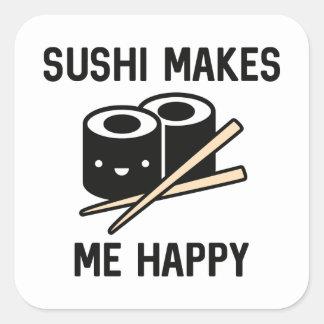 Sushi Makes Me Happy Square Sticker