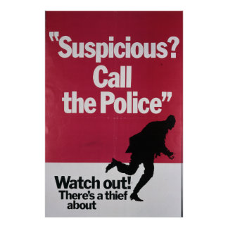 Suspicious Call The Police Poster