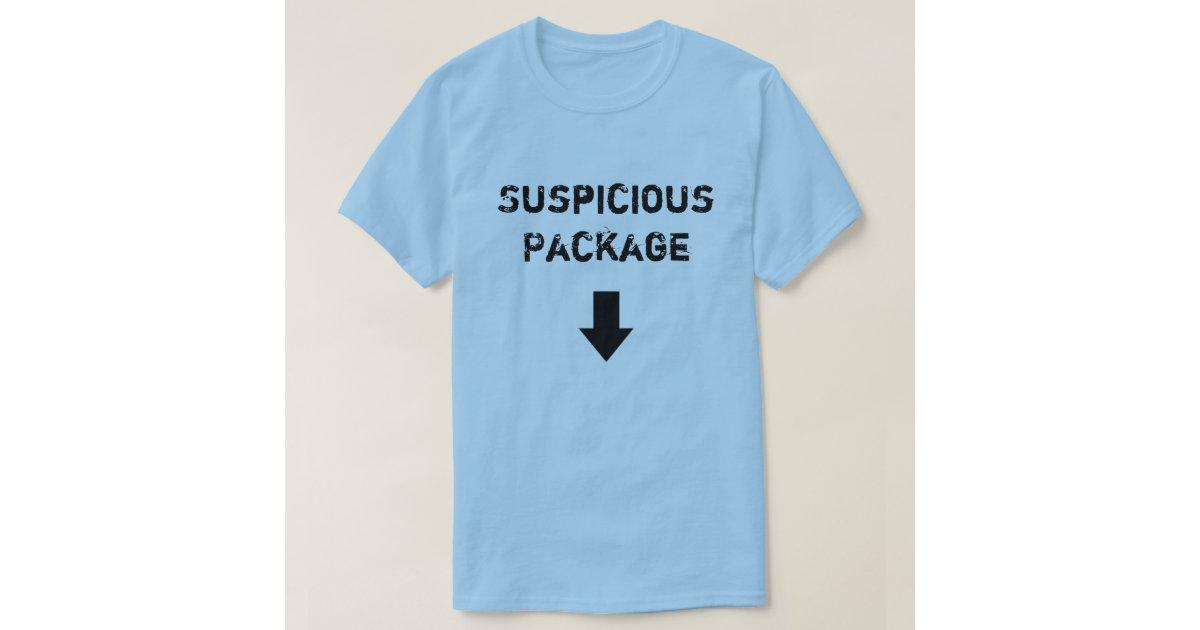 Suspicious Package T-Shirt   Zazzle