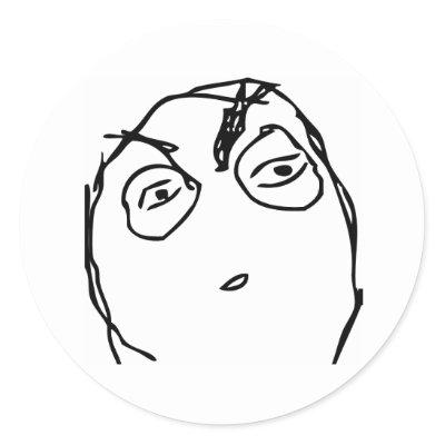 http://rlv.zcache.com/suspicious_rage_face_sticker-p217303661901854180z85xz_400.jpg