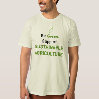 Sustainable Ag! T Shirt