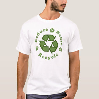 Sustainable Reduce Reuse Recycle T-Shirt