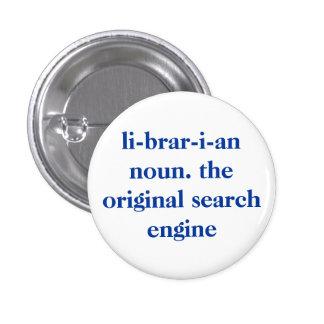 sustantivo del bibliotecario. el Search Engine ori Pin Redondo 2,5 Cm