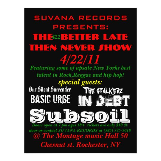 SUVANA RECORDS PRESENTS:, The  better late then... Flyer