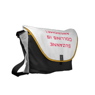 """""""Suzanne Collins is awesome!"""" messenger bag"""