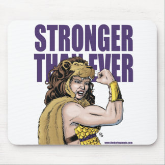 Suzy Samson Stronger Than Ever Mouse pad
