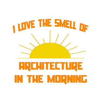 Smell of Architecture in the Morning