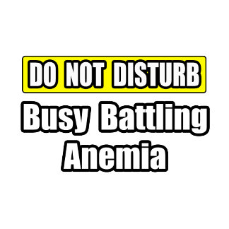 Busy Battling Anemia