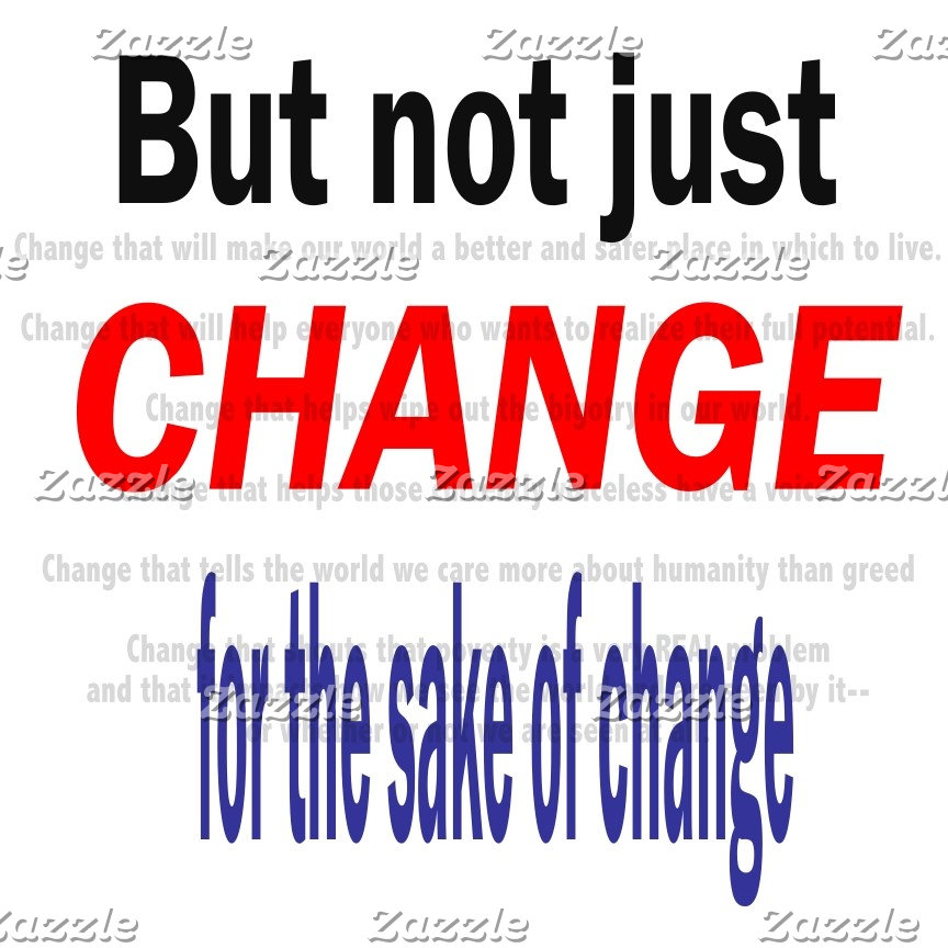 Be about Change