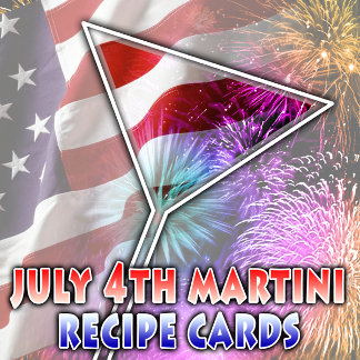 4TH OF JULY MARTINI RECIPE CARDS