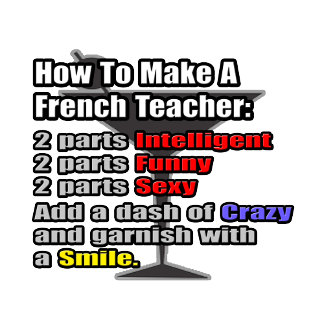 How To Make a French Teacher
