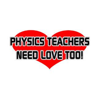 Physics Teachers Need Love Too