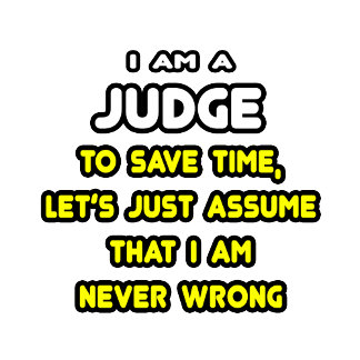 Funny Judge T-Shirts and Gifts
