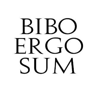 Bibo Ergo Sum