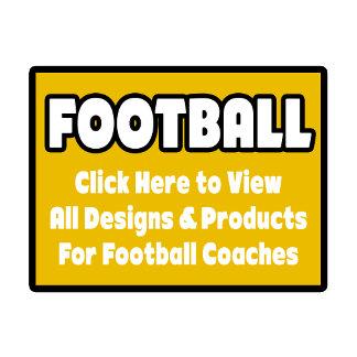 Football Coach Shirts, Gifts & Apparel