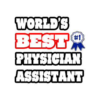 World's Best Physician Assistant