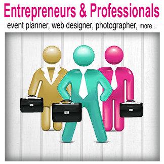 Entrepreneurs & Professionals