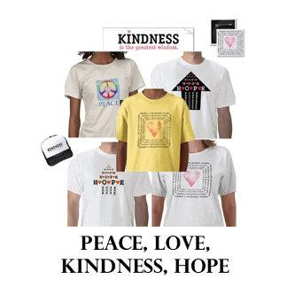 Peace, Love, Kindness, Hope