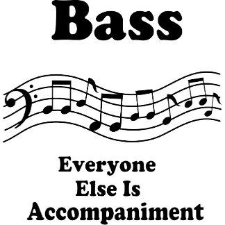 Bass Choir Everyone Else is Accompaniment